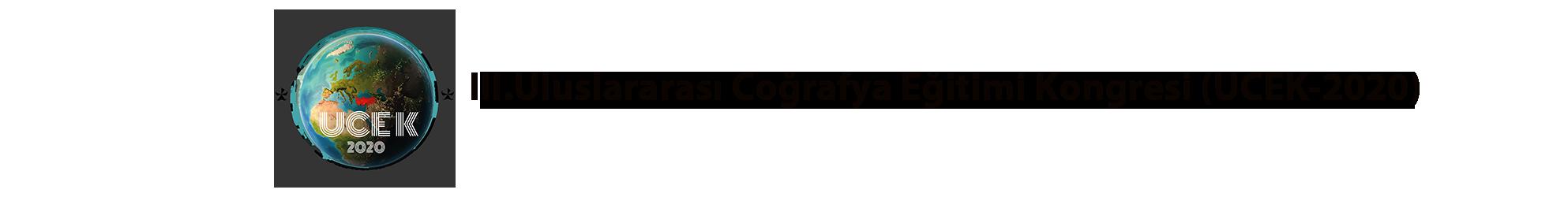 III. Uluslararası Coğrafya Eğitimi Kongresi (UCEK-2020)